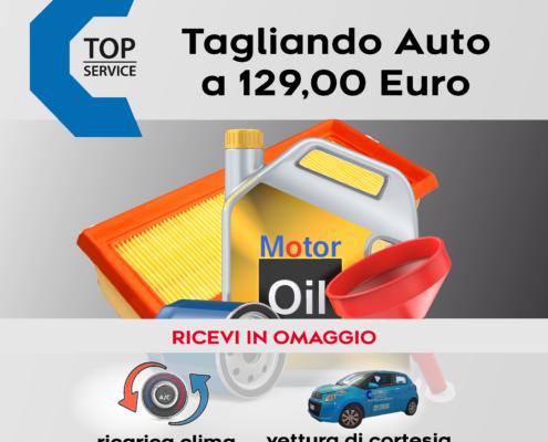 OFFERTA TAGLIANDO AUTO A 129,00 EURO CON RICARICA CLIMA E VETTURA CORTESIA OMAGGIO